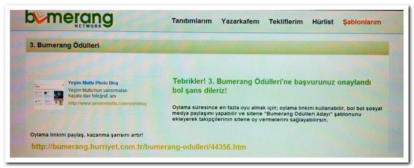 Oylama için tık tık http://bumerang.hurriyet.com.tr/bumerang-odulleri/44356.htm