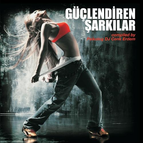 guclendiren_sarkilar